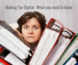 Making Tax Digital - what you need to know