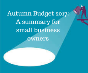 Autumn Budget 2017: A summary for small business owners